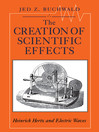 The Creation of Scientific Effects eBook
